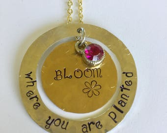 Bloom Where You Are Planted Hand Stamped Necklace