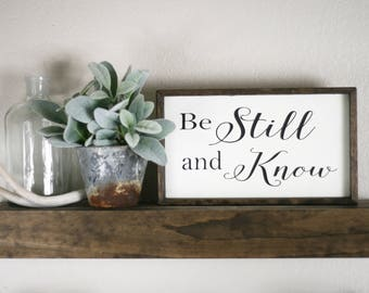 Be still and know wood sign, small sign, wood scripture wall decor, Psalm 46:10, bible verse wall sign, be still gift, encouragement gift