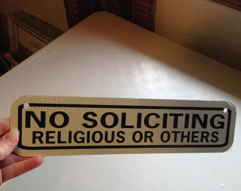 No Soliciting Religious or Others  Sign 3x12 inch Aluminum metal sign