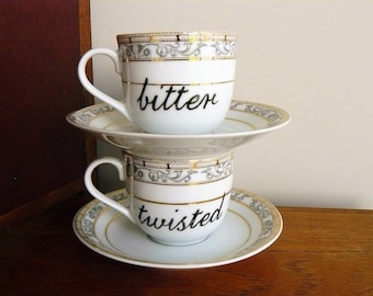Bitter and Twisted hand painted vintage tea or coffee cups and saucers humor recycled couples eco gift