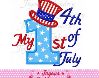 Instant Download My 1st 4th of July Applique Machine Embroidery Design NO:1740