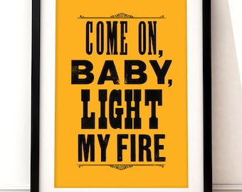 The Doors song lyric art, The Doors art print, music inspired print, typographic print, Light My Fire, Jim Morrison, The Doors