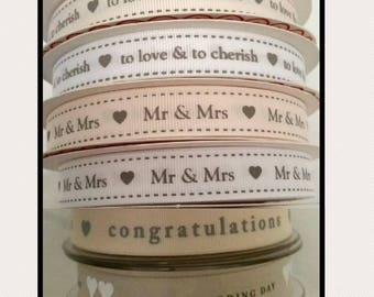 Wedding Ribbon, Congratulations, On Your Wedding Day, Mr & Mrs, To Love and to Cherish Ribbon. Cake Decoration. Wedding Gift Wrapping UK