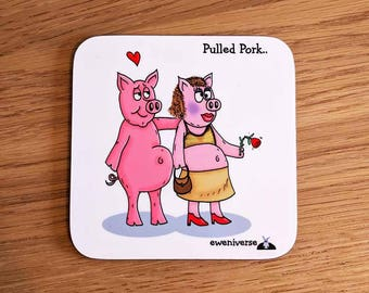 Pulled Pork.. coaster, Pig gift, punny coaster, Punny gift, funny drinks mat, funny mat, ,pun coaster, cute drinks mat, fun homeware. pulled