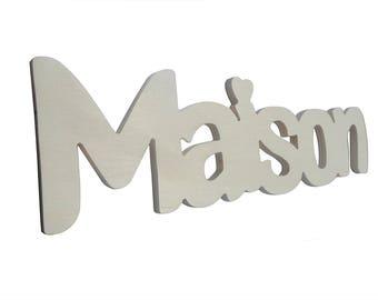 Wooden inscription MAISON