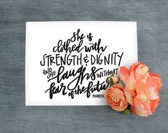Bible Verse Printable//Clothed with Strength and Dignity//Proverbs 31:25//Digital Download//PRINTABLE//10x8