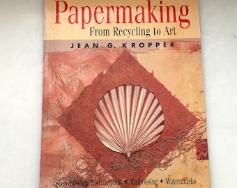 Vintage Papermaking Book, Step-by-Step Instructions, Paper Quilling from Recycling to Art, How to Make Handmade Paper Instructions Guide