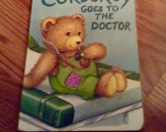 "Vintage ""CORDUROY Goes to the Doctor"" Board Book, 1987 Viking Penguin Inc."