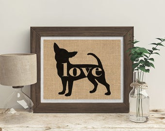 Chihuahua Love - A Burlap Wall Art Print Gift for Dog Lovers - Can Personalize With Name - Most Breeds Available - Rustic Silhouette (101p)
