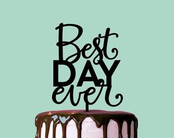 Wedding Cake Topper, Best Day Ever, Cake Topper, Wedding Decor, Cake Decor