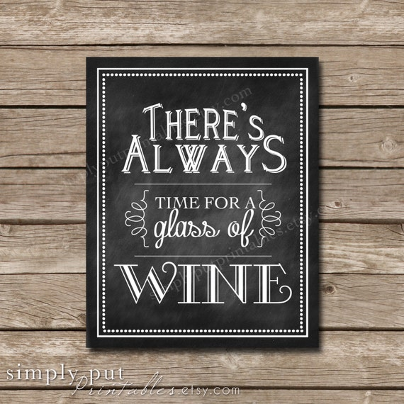 Wonderful Items similar to There's Always Time for Wine Chalkboard Sign  BU12