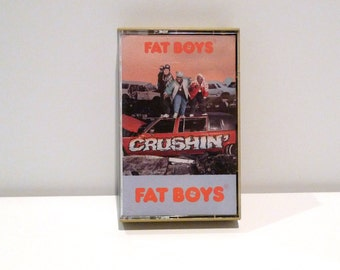 Fat Boys 1987 Cassette Tape Crushin' Vintage Hip Hop Rap Dance Band Protect Yourself My Nuts Boys Will Be Boys Wipeout Between the Sheets