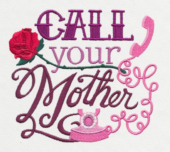 Call Your Mother Embroidered Flour Sack Towel Tea Towel