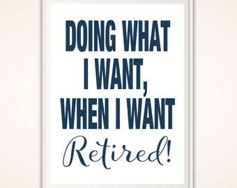 Retirement Gifts - Retirement PRINTABLE, Retirement Gift for Man, Retirement Gift for Woman, Retirement Print, Retired Teacher Gifts, Navy