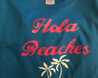 Hola Beaches T'Shirt!