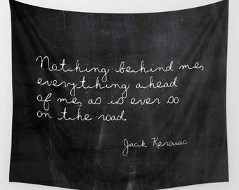 Jack Kerouac Art, Quote Tapestry, Wall tapestry Quote, Dorm Tapestry, Literary Gifts, Mens Gift, Gifts for Her, Extra Large Wall Art