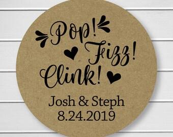Pop! Fizz! Clink! Stickers, Kraft Alcohol Wedding Favor Labels, Customizable Wedding Stickers (#019-KR)