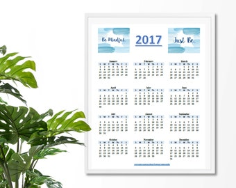 2017 Calendar Year-at-a-Glance, Instant Download, PDF File, Be Mindful / Just Be, 8.5x11 (standard paper size)