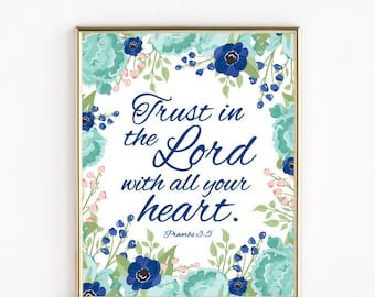 Trust In The Lord With All Your Heart | Proverbs 3:5 | Catholic Christian Art | 8x10 Print