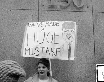 B&W #Photograph, #womensmarch, #nastywomen, feminist, Huge Mistake, photo print, wall art, home decor, resist, new york, shepersisted, haiku