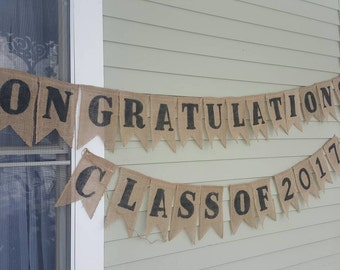 Graduation banners 2017. Congratulations.  Made by a stay at home veteran
