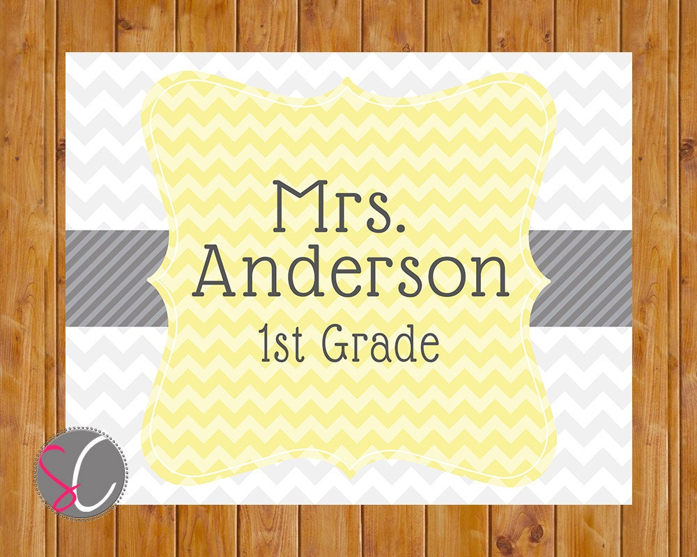 Print Yourself Chevron Yellow or Teal Grey Teacher Name