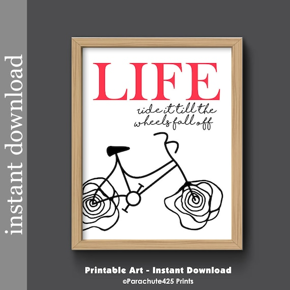 Quote Till The Wheels Fall Off: Printable Wall Art Inspirational Life Quote Encouragement