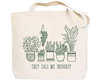 They Call Me Indoorsy - Canvas Tote Bag