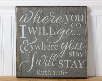 wooden sign, Where you go i'll go, subway art, wall decor,ruth 1:16