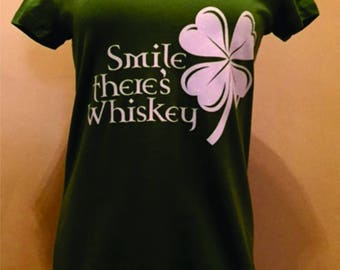 "St. Patrick's Day inspired, ""Smile There's Whiskey."" Bella V-neck or Unisex Tee"