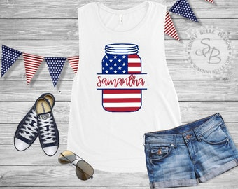 Personalized Mason Jar with Flag Print Bella Canvas Flowy Muscle Shirt // 4th of July Shirt // Patriotic Ladies Shirt