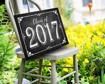 Class of 2017 Chalkboard Graduation Sign, Printable Digital Graduation Party Sign, Congrats Class of 2017, Graduation party Decorations, DIY