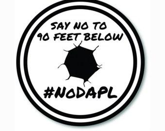 """1 """"Say No To 90 Feet Below"""" Bumper Sticker  - Indoor or Outdoor"""