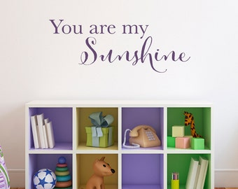 You are my Sunshine Wall Decal - Sunshine Decal - Quote Decal - Medium