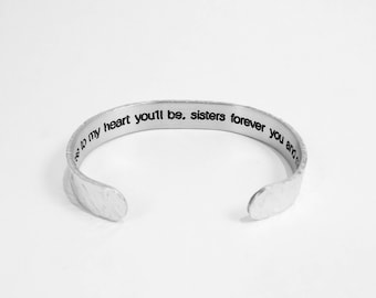 "READY TO SHIP - Close to my heart you'll be, sisters forever you and me. ~ Birthday Gift / Maid of Honor Gift - 3/8"" hidden message cuff"