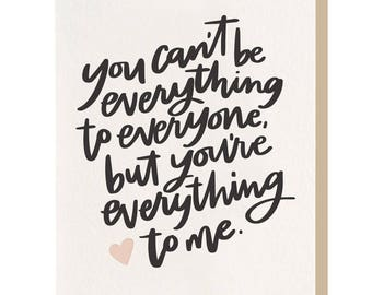 Letterpress 'Everything To Me' Card