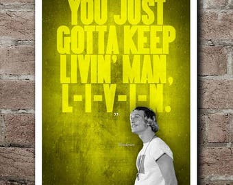 "Dazed And Confused ""L-I-V-I-N"" Quote Poster (12""x18"")"