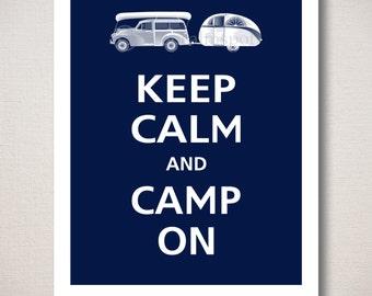 Keep Calm and CAMP ON Art Print