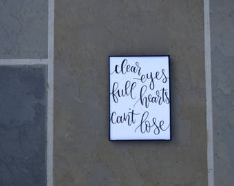 Clear Eyes, Full Hearts, Can't Lose | Friday Night Lights | Handwritten Calligraphy Prints | Custom Quotes | Home Decor | Wall Art | Gifts