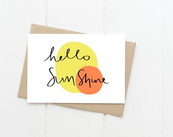 Hello Sunshine Greeting Card, Just Because Friendship Blank Card