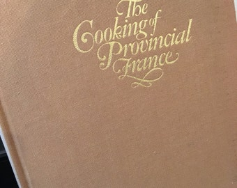 The Cooking of Provincial France, vintage cookbook, foods of the world, Time Life books, French cooking, french cookbook, France