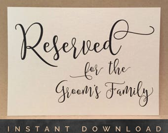 Reserved Wedding Reception Sign Groom's Family Instant Download DIY Downloadable Table Card - Wedding Ceremony Signage