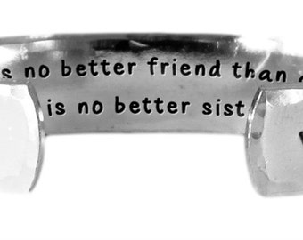 "There is no better friend than a sister, and there is no better sister than you. - Hand Stamped Aluminum Cuff Bracelet 1/2"" x 6"" by Lulaport"