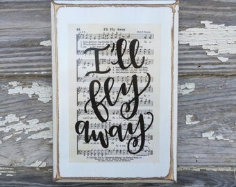 Hymn wall art - I'll fly away - Hymn Board - Christian Home Decor - wooden sign - hand lettered sign