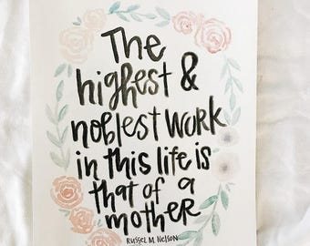 Mother quote watercolor print (8x10)