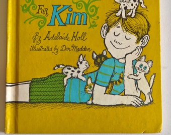 One Kitten for Kim by Adelaide Holl --- Illustrated by Don Madden --- Vintage 1960's 1970's Children's Story Book --- Pets Animal Childhood