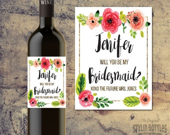 CUSTOM Will You Be My Bridesmaid Wine Bottle Label, Will you be my Maid of Honor Wine label, BRIDESMAID PROPOSAL, Maid of Honor Proposal