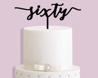 Sixty 60th Birthday Cake Topper