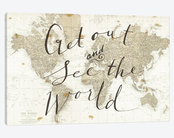 World Map Art, Map of the World Poster, Rustic World Map, Get Out and See the World, World Map Canvas Wall Art, Vintage Travel Wall Decor