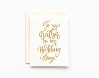 SALE! - To My Father on My Wedding Day - Greeting Card